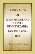 Abstracts of Westmoreland County, Pennsylvania, Tax Records 1815