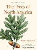 The Trees of North America: Michaux and Redoute's American Masterpiece