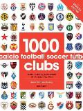 1000 Football Clubs Champions of the Beautiful Game