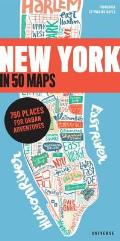 New York in 50 Maps: 750 Places for Urban Adventures
