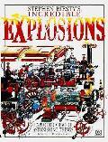 Stephen Biestys Incredible Explosions