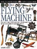 Flying Machine (DK Eyewitness Books)