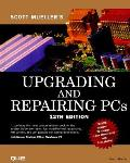 Upgrading & Repairing PCs 12th Edition