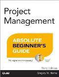 Project Management Absolute Beginners Guide 3rd Edition