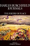 Charles Burchfields Journals The Poetry of Place