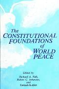 Constitutional Foundations of World Peace