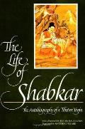 Life Of Shabkar The Autobiography