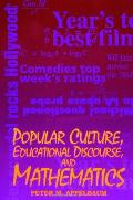 Popular Culture, Educational Discourse, & Mathematics