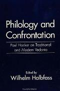 Philology & Confrontation Paul Hacker on Traditional & Modern Vedanta