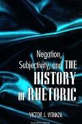 Negation; Subjectivity & Hist Rhet