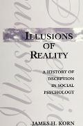 Illusions of Reality: A History of Deception in Social Psychology
