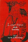 Lao Tzu & The Tao Te Ching