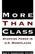 More Than Class Studying Power in U S Workplaces