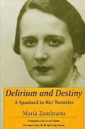 Delirium and Destiny: A Spaniard in Her Twenties