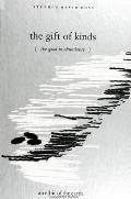 The Gift of Kinds: The Good in Abundance / An Ethic of the Earth