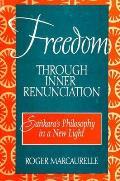 Freedom through inner renunciation; Sankara's philosophy in a new light