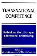 Transnational Competence: Rethinking the U.S.-Japan Educational Relationship