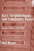 Race Neighborhoods & Community POW: Buffalo Politics, 1934-1997