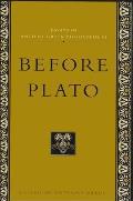 Essays in Ancient Greek Philosophy VI: Before Plato