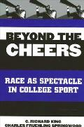 Beyond the Cheers: Race as Spectacle in College Sport