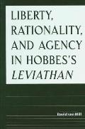 Liberty Rationality and Agency in Hob