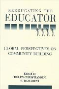 Reeducating the Educator: Global Perspectives on Community Building