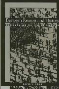 Between Reason and History: Habermas and the Idea of Progress