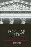 Popular Justice: Presidential Prestige and Executive Success in the Supreme Court