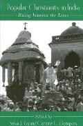 Popular Christianity in India: Riting Between the Lines