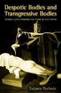 Despotic Bodies & Transgressive Spanish Culture from Francisco Franco to Jesus Franco