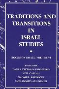 Traditions and Transitions in Israel Studies: Books on Israel, Volume VI