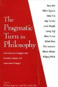 Pragmatic Turn in Philosophy: Contemporary Engagements Between Analytic and Continental Thought