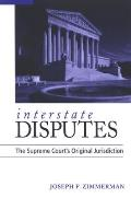 Interstate Disputes: The Supreme Court's Original Jurisdiction