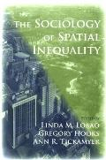 Sociology Of Spatial Inequality