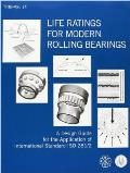 Life Ratings for Modern Rolling Bearings A Design Guide for the Application of International Standard ISO 281/2