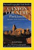National Geographic Park Profiles Canyon Country Parkland