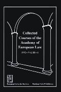 Collected Courses of the Academy of European Law: European Community Law, 1992