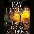 The Fall of Lucas Kendrick