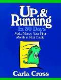 Up & Running In 30 Days Make Money Your