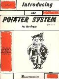 Introducing the Pointer System for the Organ