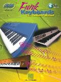 Funk Keyboards - The Complete Method: A Contemporary Guide to Chords, Rhythms, and Licks [With CD]