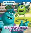 Monsters University: Big Monsters on Campus [With Picture Viewer]