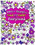Lots of Things to Find & Color in Fairyland