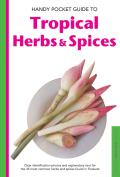 Handy Pocket Guide to Tropical Herbs & Spices