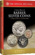 A Guide Book of Barber Silver Coins, 1st Edition