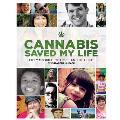 Cannabis Saved My Life