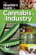 The Newbies Guide to the Cannabis Industry