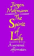 Spirit Of Life A Universal Affirmation