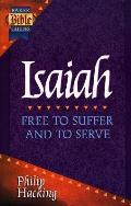 Isaiah Free To Suffer & To Serve