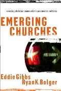 Emerging Churches Creating Christian Community in Postmodern Cultures